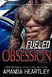 Fueled Obsession 1: A Bad Boy Sports Romance (English Edition)
