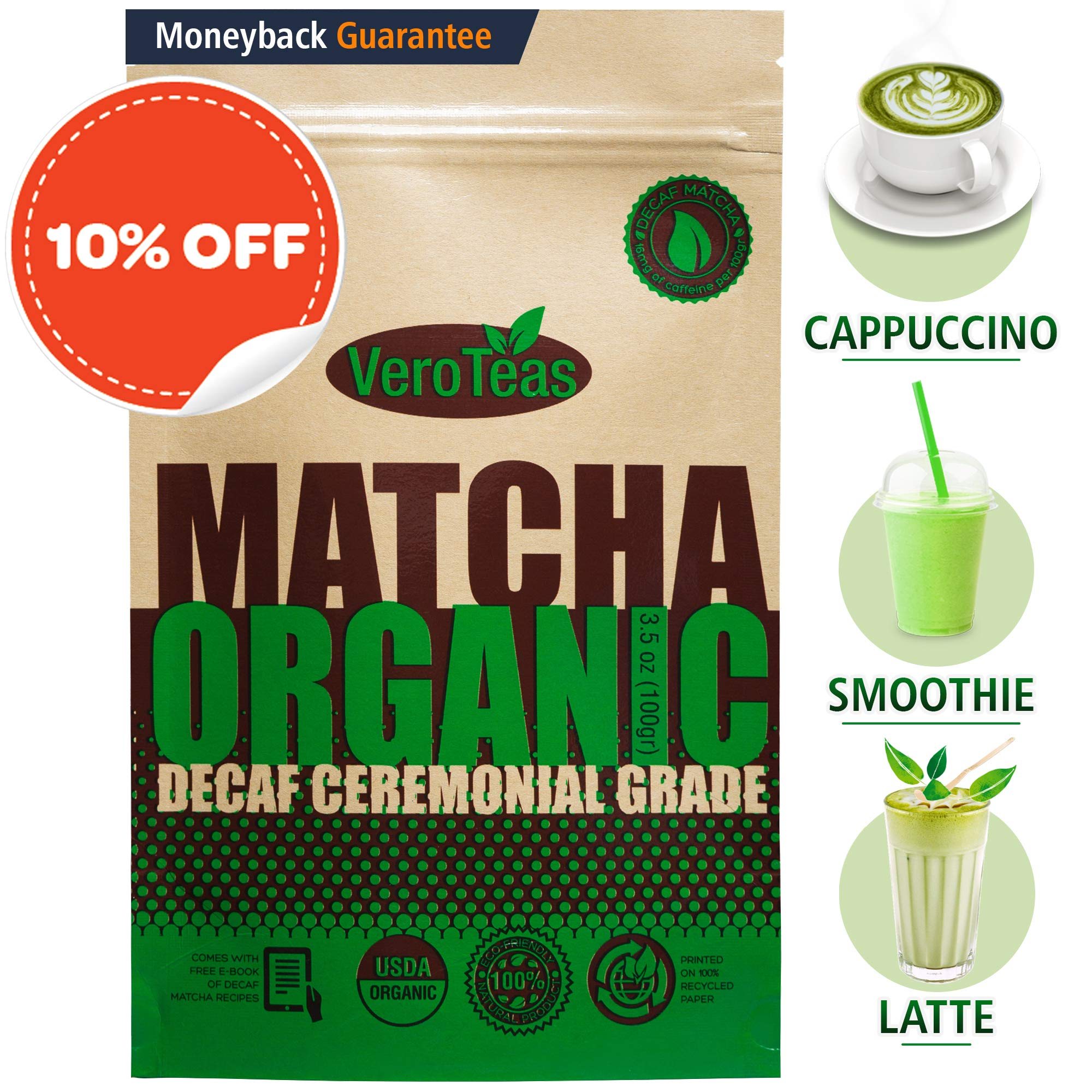Matcha Green Tea Powder - Organic Premium Decaf Ceremonial Grade - Low Caffeine Sugar Free - USDA Certified Authentic Japanese Origin - Ideal for Latte Smoothie and Baking - Value Size 3.5oz 100g by VeroTeas