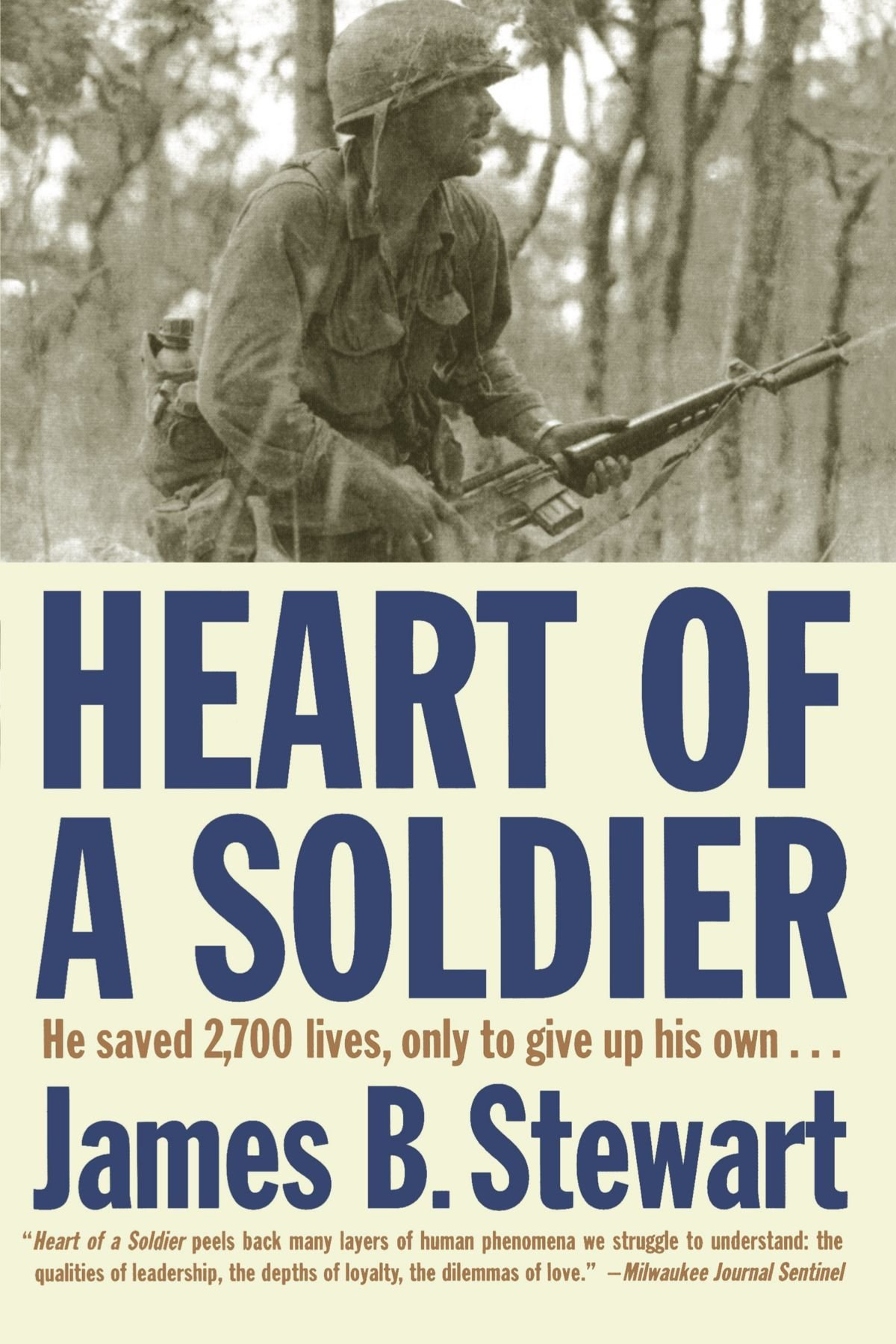 Heart of a Soldier: James B  Stewart: 9780743244596: Amazon com: Books
