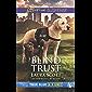 Blind Trust (True Blue K-9 Unit)