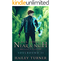 All Souls Near & Nigh (Soulbound Book 2) book cover