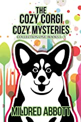 The Cozy Corgi Cozy Mysteries - Collection One : Books 1-3 (Cozy Corgi Cozy Mysteries Collection Book 1) Kindle Edition