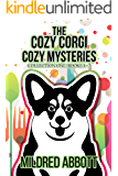 The Cozy Corgi Cozy Mysteries - Collection One : Books 1-3 (Cozy Corgi Cozy Mysteries Collection  Book 1)