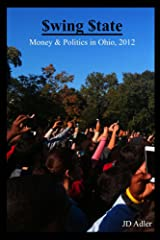 $wing $tate: Money and Politics in Ohio, 2012 Kindle Edition