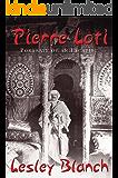 Pierre Loti: Portrait of an Escapist