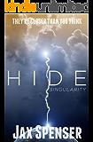 HIDE 2: Singularity (The HIDE Series)