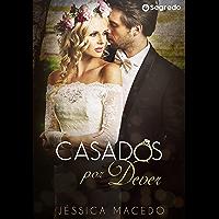 Casados por Dever: (LIVRO ÚNICO)