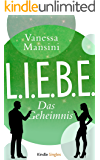 L.I.E.B.E. - Das Geheimnis (Kindle Single)