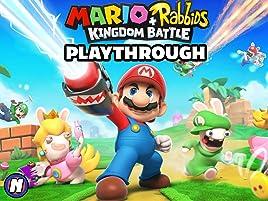 Amazon com: Watch Clip: Mario + Rabbids Kingdom Battle Playthrough