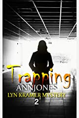 Trapping: A clean suspense based on twisted revenge (Lyn Kramer Mystery Book 2) Kindle Edition