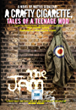 A Crafty Cigarette – Tales of a Teenage Mod: Foreword by John Cooper Clarke
