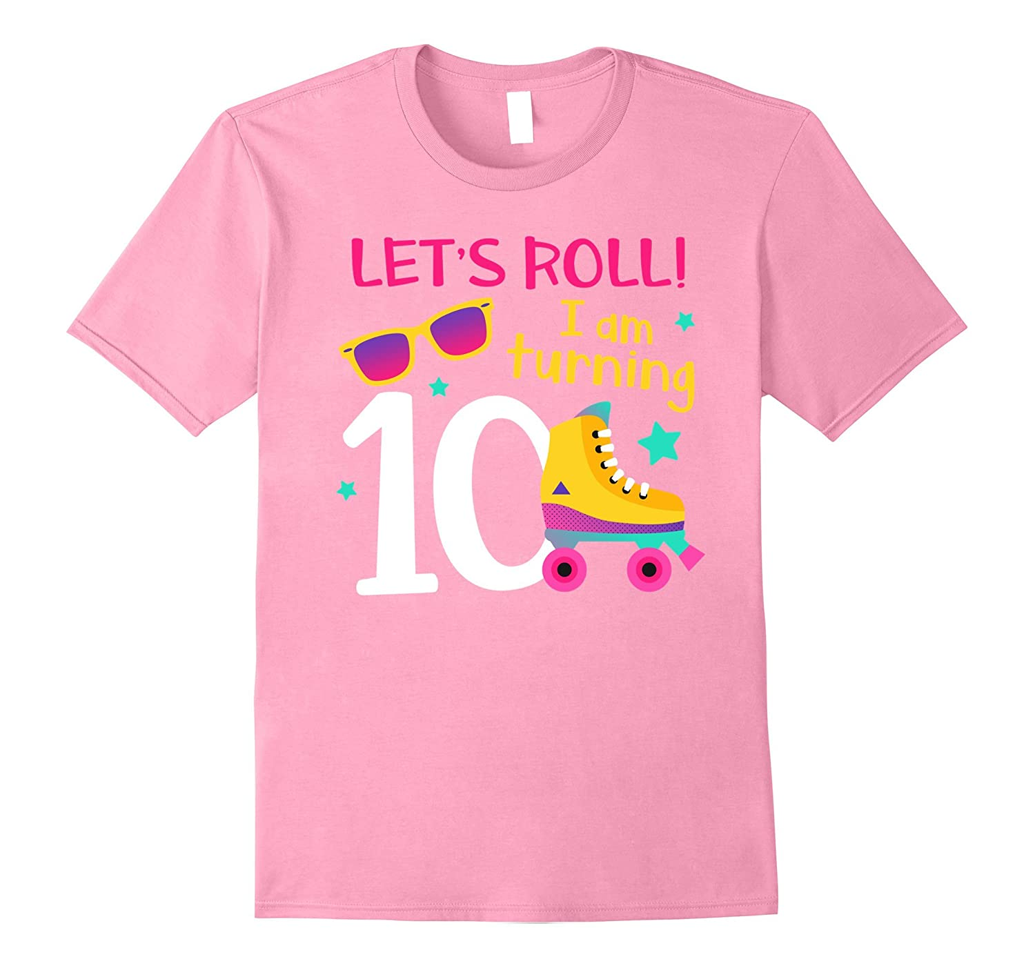 Lets Roll Im Turning 10 T-shirt Roller Skating Birthday-TJ