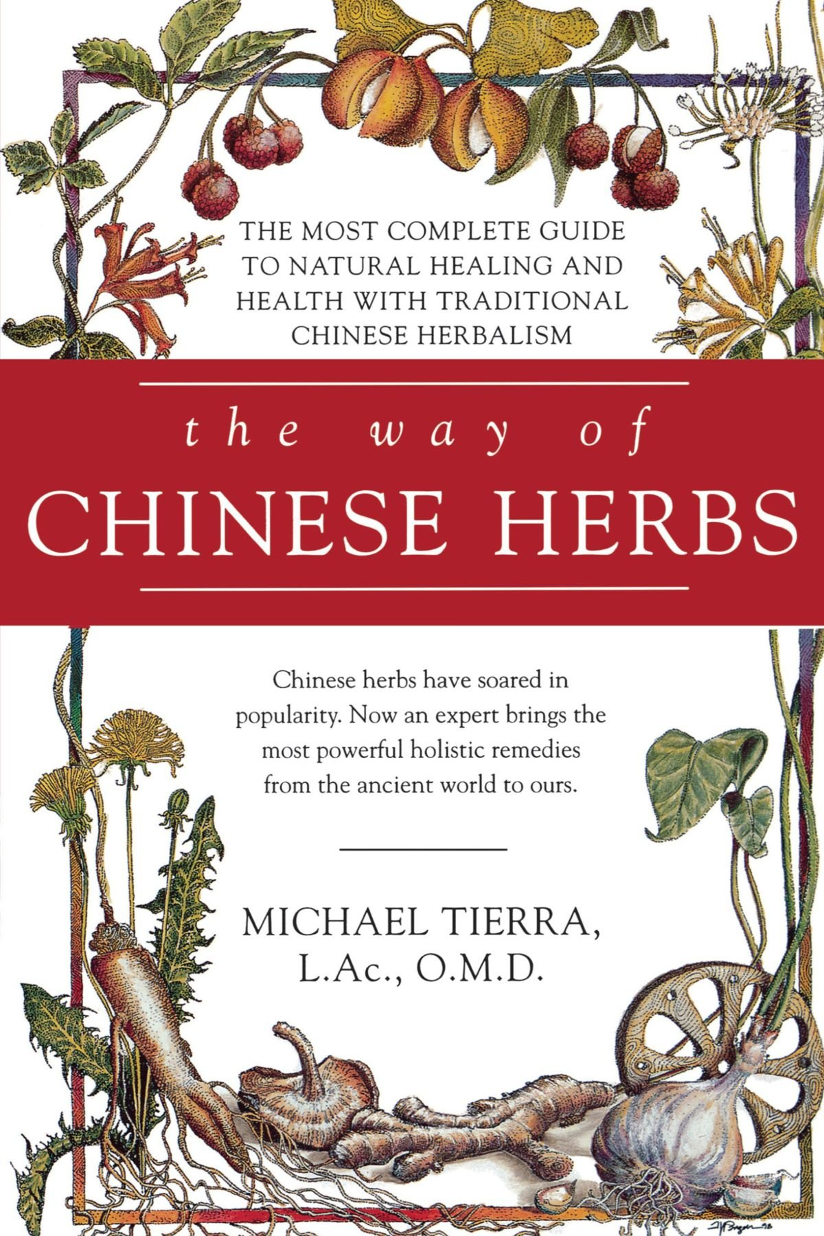 Buying chinese herbs online - The Way Of Chinese Herbs Michael Tierra 9780671898694 Amazon Com Books