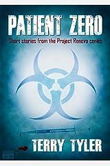 Patient Zero: Post-Apocalyptic Short Stories Kindle Edition