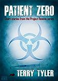 Patient Zero: Post-Apocalyptic Short Stories (English Edition)
