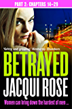 Betrayed (Part Two: Chapters 14-29)