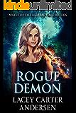 Rogue Demon: A Paranormal Reverse Harem Romance (Mates of the Realms: Half-Breeds Book 1)