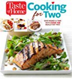 Taste of Home Cooking for Two: 224 Small Dishes with Big Flavor