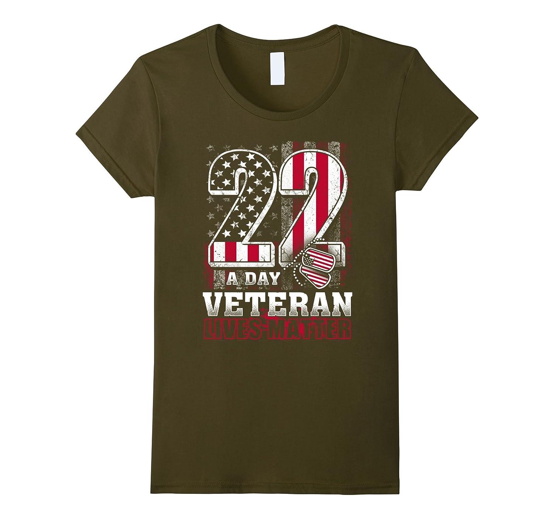 22 A DAY Veteran Lives Matter Shirt