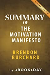 Summary of The Motivation Manifesto by Brendon Burchard Kindle Edition