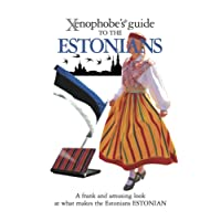 The Xenophobe's Guide to the Estonians