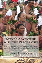 Steve's Adventure with the Peace Corps Kindle Edition