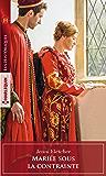 Mariée sous la contrainte (Les Historiques)