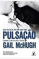 Pulsação (Série Tensão Livro 2) (Portuguese Edition) Kindle Edition