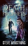 Death Prophets (Strange Gravities)