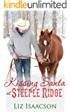 Kissing Santa at Steeple Ridge: A Buttars Brothers Novel (Steeple Ridge Romance Book 3)