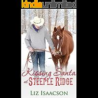 Kissing Santa at Steeple Ridge: A Buttars Brothers Novel (Steeple Ridge Romance Book 3)