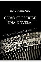Cómo se escribe una novela (Spanish Edition) Kindle Edition