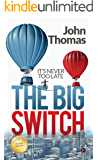 The Big Switch: It's never too late