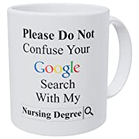 Wampumtuk Please Do Not Confuse Your Google Search With My Nursing Degree, Nurse...