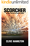 Scorcher: The Dirty Politics of Climate Change