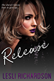 Release (Devastation Trilogy Book 3)