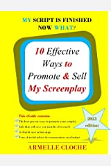 10 Effective Ways to Promote & Sell My Screenplay Kindle Edition