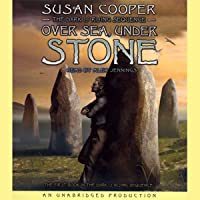 Over Sea, Under Stone: Book 1 of The Dark Is Rising Sequence