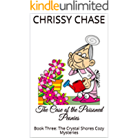 The Case of the Poisoned Peonies: Book Three: The Crystal Shores Cozy Mysteries