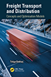 Freight Transport and Distribution: Concepts and Optimisation Models (English Edition)