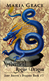 Netherfield: Rogue Dragon: A Pride and Prejudice Variation (Jane Austen's Dragons Book 3)