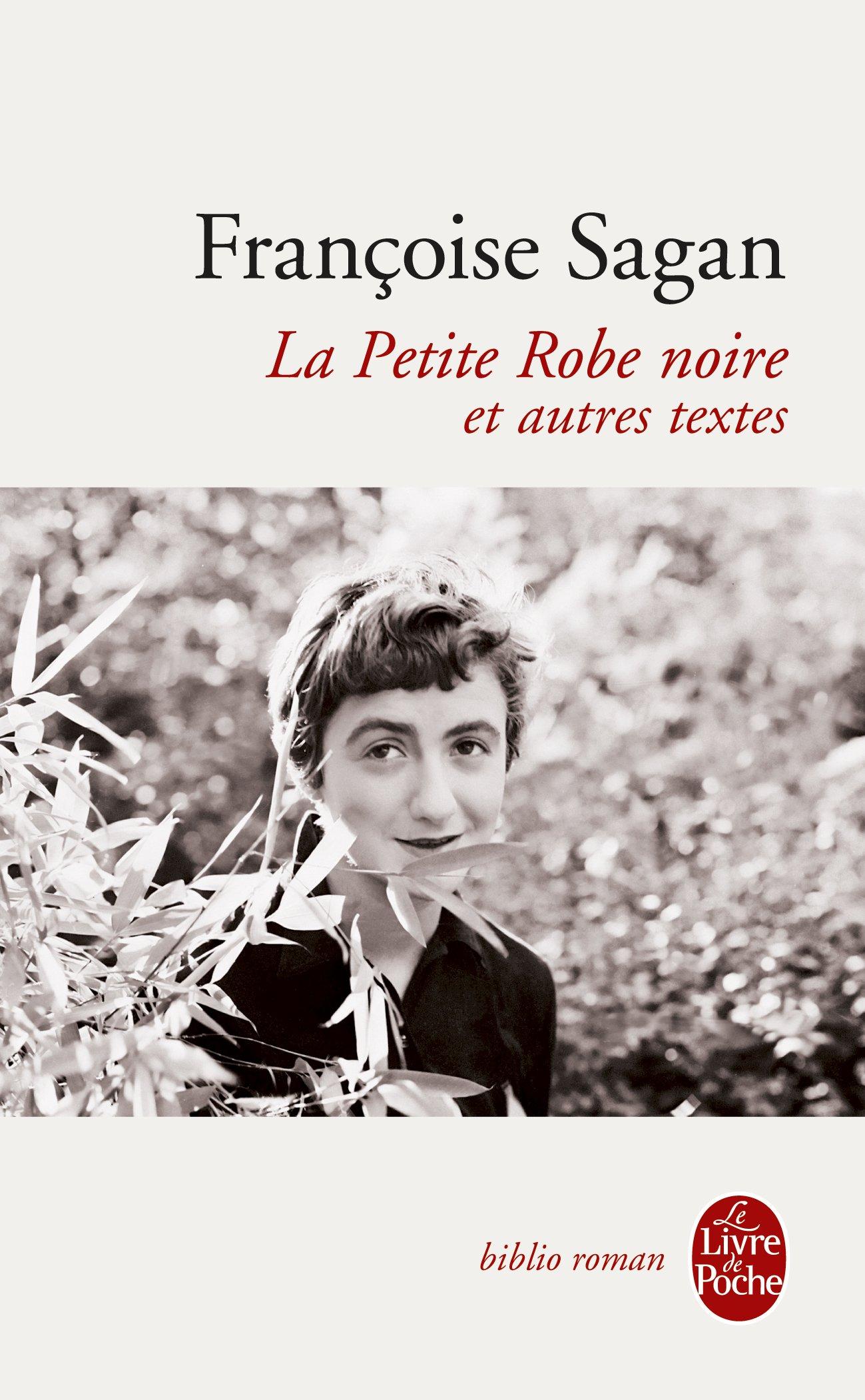 2372e7fb657 Amazon.fr - La Petite Robe noire et autres textes - Francoise Sagan - Livres