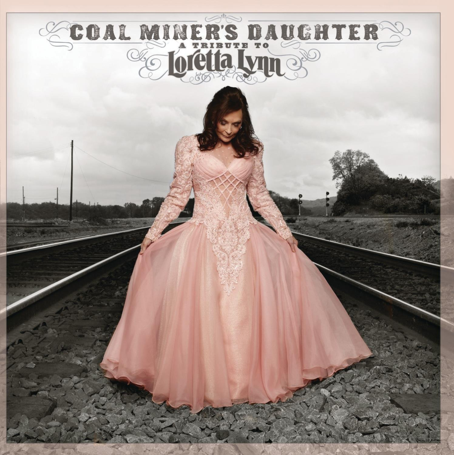 Coal Miner's Daughter: A Tribute To Loretta Lynn by Unknown