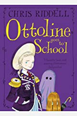 Ottoline Goes to School Kindle Edition
