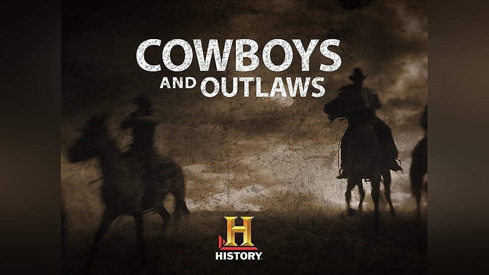 Cowboys and Outlaws Season 1