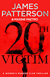 20th Victim: Three cities. Three bullets. Three murders. (Women's Murder Club 20) (Women's Murder Club)