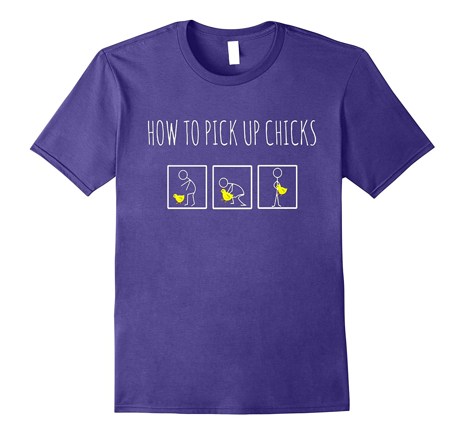 How To Pick Up Chicks Funny T-Shirt for Men or Women-BN