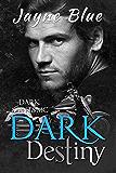 Dark Destiny (Dark Saints MC Book 8)