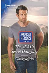 The SEAL's Secret Daughter (American Heroes Book 2680) Kindle Edition