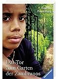 Das Tor zum Garten der Zambranos (Ravensburger Taschenbücher)